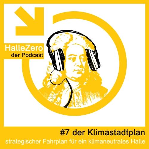 #7 der Klimastadtplan – strategischer Fahrplan für ein klimaneutrales Halle