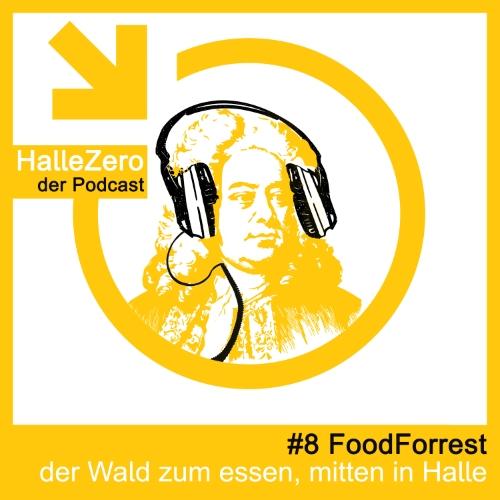 #8 FoodForrest – der essbare Wald in der Stadt